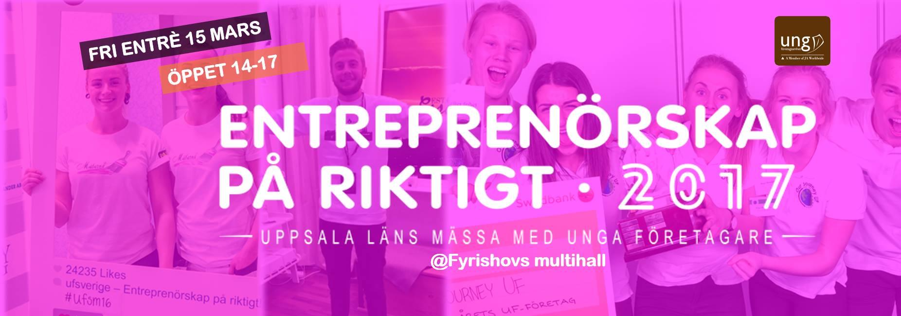 Entreprenörskap på riktigt Uppsala 2017
